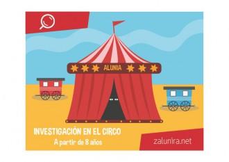 Investigación en el circo - a partir de 8 años